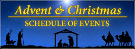 Advent & Christmas - Schedule of Events
