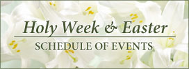 Holy Week & Easter - Schedule of Events